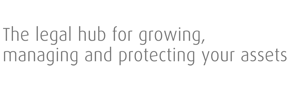The legal hub for growing, managing and protecting your assets